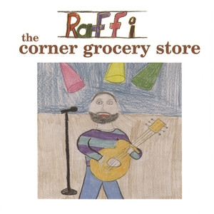 The Corner Grocery Store and Other Singable Songs (feat. Ken Whiteley) – Raffi [160kbps]