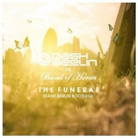 The Funeral (Dash Berlin Bootleg) – Dash Berlin vs. Band Of Horses [FLAC]