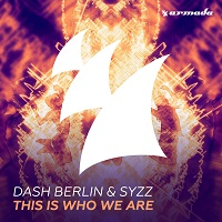 This Is Who We Are  – Dash Berlin & Syzz [FLAC]
