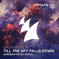 Till The Sky Falls Down (Andrew Rayel Remix) – Dash Berlin [FLAC]
