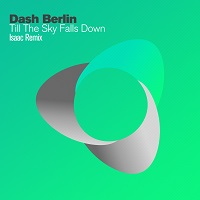 Till The Sky Falls Down (Isaac Remix) – Dash Berlin [FLAC]