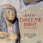 Tweet Me Right (The Cairo Tango) – Raffi [160kbps]
