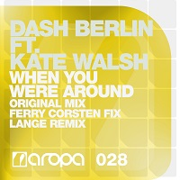 When You Were Around – Dash Berlin feat. Kate Walsh [FLAC]