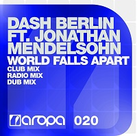World Falls Apart – Dash Berlin feat. Jonathan Mendelsohn [FLAC]
