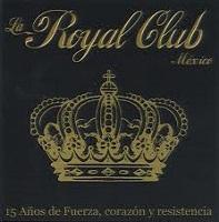 15 Años De Fuerza, Corazón y Resistencia – Royal Club [180kbps]