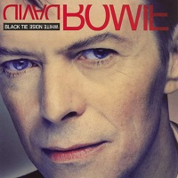 Black Tie White Noise (Bonus tracks on 10th Anniversary version) [2004] – David Bowie [320kbps]
