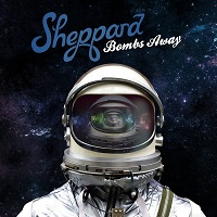 Bombs Away – Sheppard [320kbps]