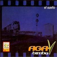 El Sueño – Aga-V Bimba [192kbps]