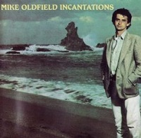 Incantations – Mike Oldfield [320kbps]