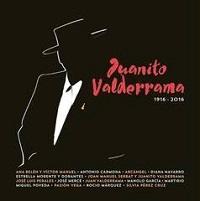 Juanito Valderrama 1916-2016 – V. A. [320kbps]