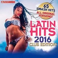 Latin Hits 2016 Club Edition – V. A. [320kbps]