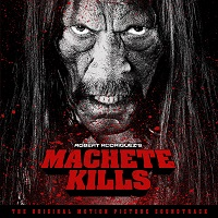 Machete Kills (Original Motion Picture Soundtrack) – V. A. [320kbps]
