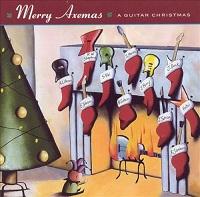 Merry Axemas: A Guitar Christmas – V. A. [320kbps]