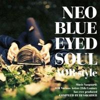 Neo Blue-Eyed Soul – AOR Style – V. A. [320kbps]