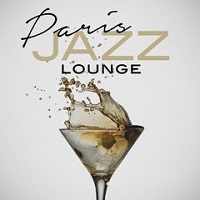 Paris Jazz Lounge – V.A. [320kbps]