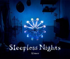 Sleepless Nights – Aimer [320kbps]