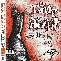 Three Dollar Bill, Y'all$ (Japan Edition) – Limp Bizkit [320kbps]