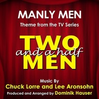 Two and a Half Men Theme from the TV Series (Chuck Lorre, Lee Aronsohn) – Dominik Hauser [160kbps]
