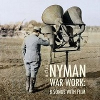 War Work: Eight Songs With Film – Michael Nyman, Michael Nyman Band [320kbps]
