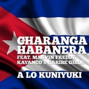 A Lo Kuniyuki (feat. Marvin Freddy, Kayanco & Caribe Girls) – Charanga Habanera [160kbps]