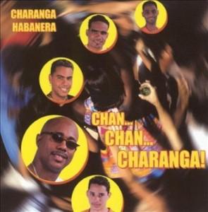 Chan Chan Charanga! – Charanga Habanera [160kbps]