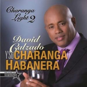 Charanga Light 2 – David Calzado y su Charanga Habanera [160kbps]