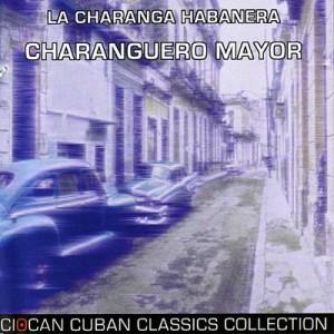 El Charanguero Mayor – David Calzado y Su Charanga Habanera [160kbps]