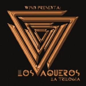 Los Vaqueros: La Trilogía – Wisin [160kbps]
