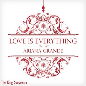 Love Is Everything [CD Single] – Ariana Grande [256kbps]
