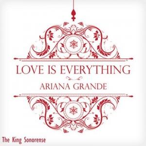 Love Is Everything [CD Single] – Ariana Grande [256kbps]