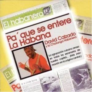 Pa' Que Se Entere la Habana – David Calzado y La Charanga Habanera [160kbps]