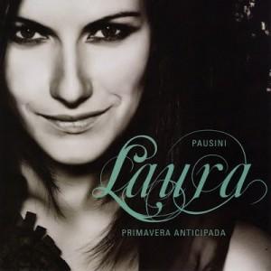 Primavera Anticipada – Laura Pausini [320kbps]
