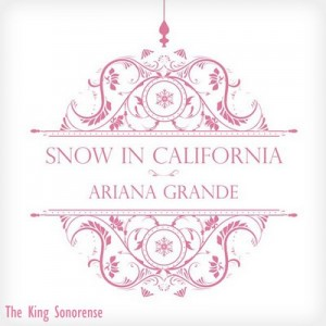 Snow In California [CD Single] – Ariana Grande [256kbps]
