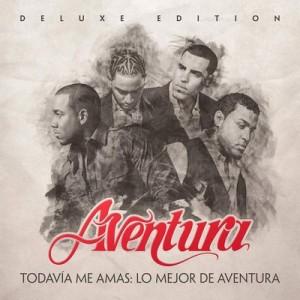 Todavía me amas: Lo mejor de Aventura (Deluxe Edition) – Aventura [320kbps]