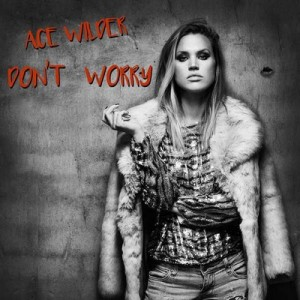 Don't Worry [CD Single] – Ace Wilder [320kbps]