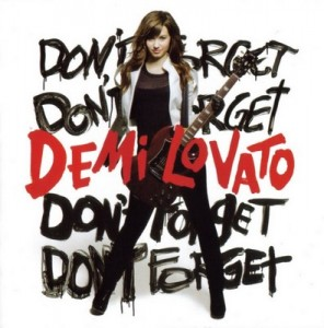 Don't Forget – Demi Lovato [160kbps]