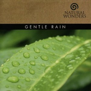 Gentle Rain – Natural Wonders [320kbps]