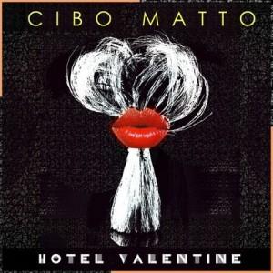 Hotel Valentine – Cibo Matto [FLAC]