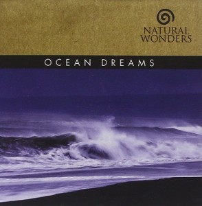 Ocean Dreams – Natural Wonders [320kbps]