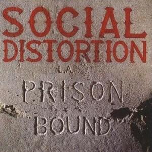 Prison Bound – Social Distortion [320kbps]