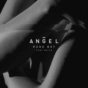 Rude Boy [CD Single] – Angel (feat. Haile) [320kbps]