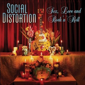 Sex, Love and Rock 'n' Roll – Social Distortion [320kbps]