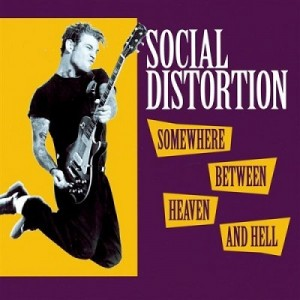 Somewhere Between Heaven and Hell – Social Distortion [320kbps]