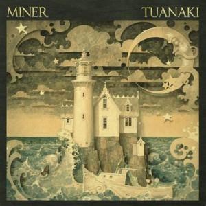 Tuanaki – Miner [320kbps]