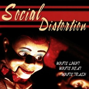 White Light, White Heat, White Trash – Social Distortion [320kbps]