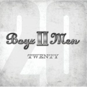 Twenty – Boyz II Men [320kbps]