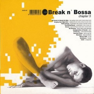 Break n' Bossa: Chapter 5 – V. A. [320kbps]