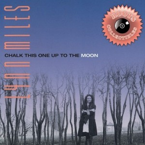Chalk This One up to the Moon – Lynn Miles [320kbps]