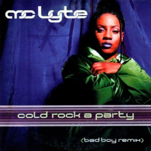 Cold Rock A Party (Bad Boy Remix) – MC Lyte [320kbps]