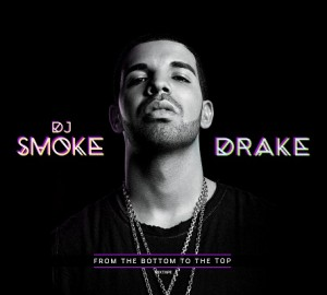 From The Bottom To The Top – Dj Smoke, Drake [FLAC]